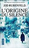 L'Origine du Silence par Rubenfeld