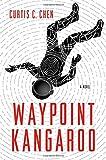 Waypoint Kangaroo: A Novel (The Kangaroo Series)