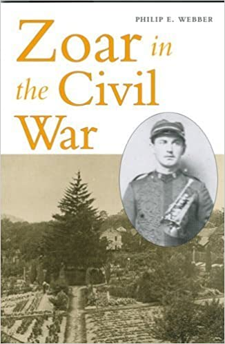 Book Zoar in the Civil War by Philip E Webber (2007-04-17)