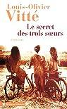Le secret des trois soeurs par Vitté