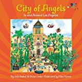 img - for City of Angels: In and Around Los Angeles by Julie Jaskol (2008-09-01) book / textbook / text book