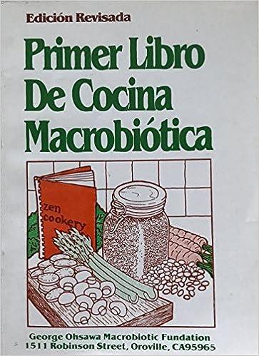 Primer Libro De Cocina Macrobiotica George Ohsawa Macrobiotic