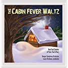 The Cabin Fever Waltz