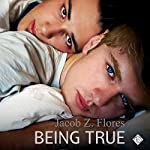 Being True | Jacob Z Flores