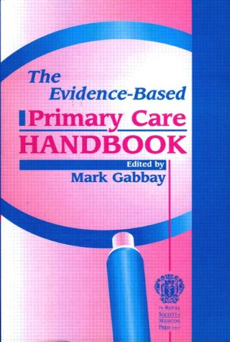 The Evidence-Based Primary Care Handbook by CRC Press