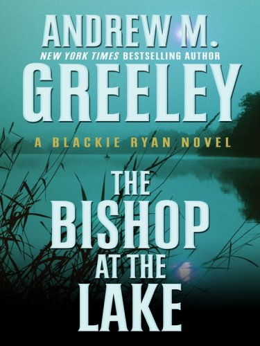 The Bishop at the Lake (Blackie Ryan Novels)