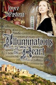 Illuminations of the Heart: Poitevin Hearts Book 2 by [DiPastena, Joyce]