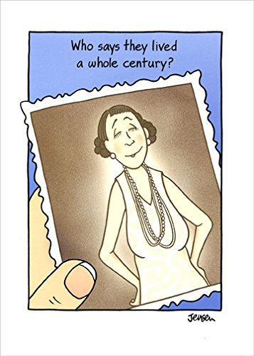 Whole Century Funny 100th Birthday Card for Her / Woman
