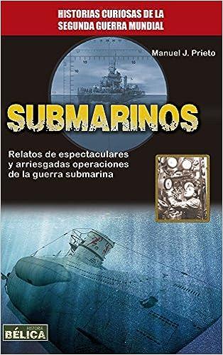 Submarinos (Historia Bélica)