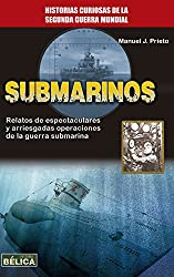 Submarinos (Historia Bélica) (Spanish Edition)