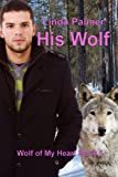 His Wolf (Wolf of My Heart Book 5)