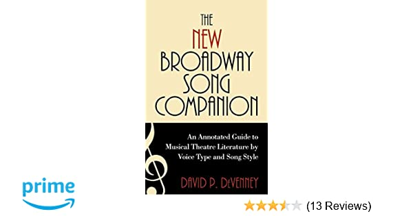 The New Broadway Song Companion: An Annotated Guide to Musical