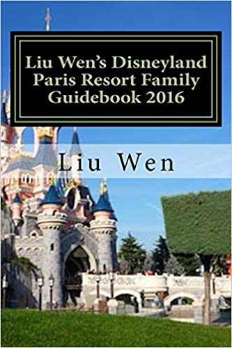 Liu Wen's Disneyland Paris Resort Family Guidebook 2016