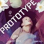 Prototype: Archetype, Book 2 | M. D. Waters
