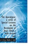 The Apocalypse, J. a. Seiss and J. A. Seiss, 1140063715