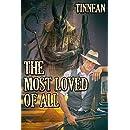 The Most Loved of All (Strange, Strange World Book 2)