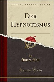Book Der Hypnotismus (Classic Reprint) (German Edition)