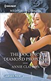 img - for The Doctor's Diamond Proposal (Harlequin Medical Romance) book / textbook / text book