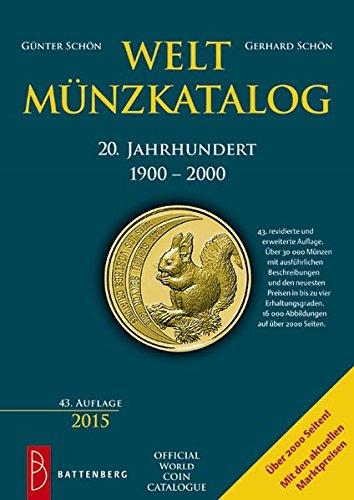 Weltmünzkatalog 20. Jahrhundert: 1900 - 2000