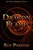 Dragon Flame (Dragons Book 1)