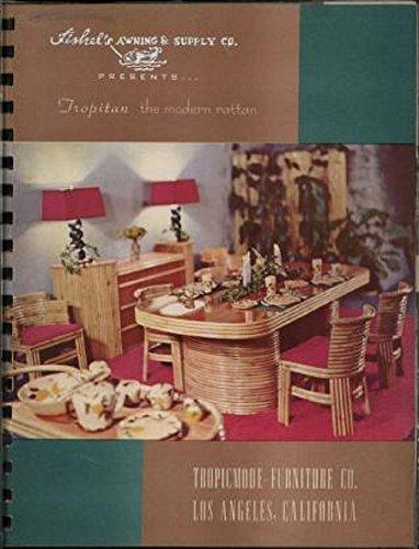 Tropitan : The Modern Rattan: 1950 Trade Catalog (Rattan Furniture Old)