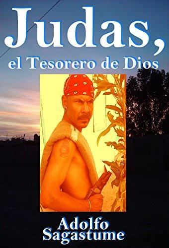 Judas, el Tesorero de Dios (Spanish Edition)