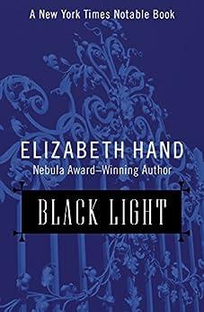 Black Light by [Hand, Elizabeth]