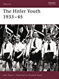 The Hitler Youth 1933–45 (Warrior)