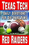 Daily Devotions for Die-Hard Fans Texas Tech Red Raiders