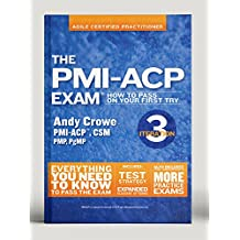 The PMI-ACP Exam: How To Pass On Your First Try, Iteration 3