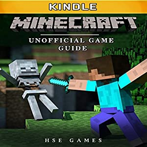Minecraft Kindle Unofficial Game Guide Audiobook