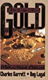 You Can Find Gold with a Metal Detector, Charles Garrett, 0915920867