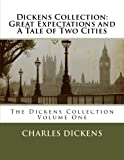 Dickens Collection: Great Expectations and A Tale of Two Cities: 1