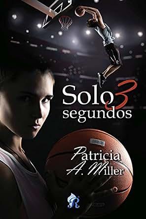Solo 3 segundos - Patricia A. Miller 51BpWwzaxuL._SY445_QL70_