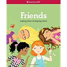 Friends (Revised): Making Them & Keeping Them