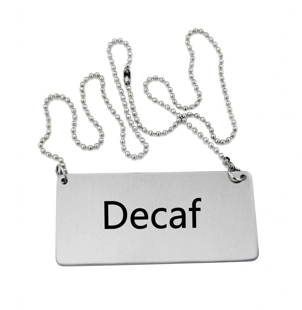 New Star Foodservice 27457 Stainless Steel Chain Sign, ''Decaf'', 3-1/2-Inch by 1-1/2-Inch, Set of 6