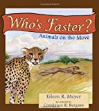 Who's Faster?, Eileen R. Meyer, 0878425926