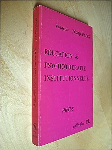 Livres gratuits Education et psychothérapie institutionnelles pdf