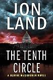 The Tenth Circle (The Blaine McCracken Novels) by Land, Jon (2013) Paperback