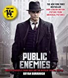img - for Public Enemies Movie Tie-In: America's Greatest Crime Wave and the Birth of the FBI book / textbook / text book