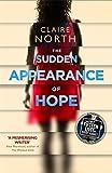 The Sudden Appearance of Hope: WINNER OF THE WORLD FANTASY AWARD 2017
