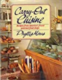 Carry-Out Cuisine, Phyllis Meras and Frances Tenenbaum, 039532212X