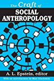 img - for The Craft of Social Anthropology (Studies in Sociology & Social Anthropology) book / textbook / text book