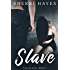 Slave: Finding Anna, Book 1