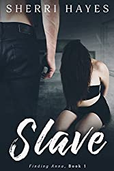 Slave: Finding Anna, Book 1
