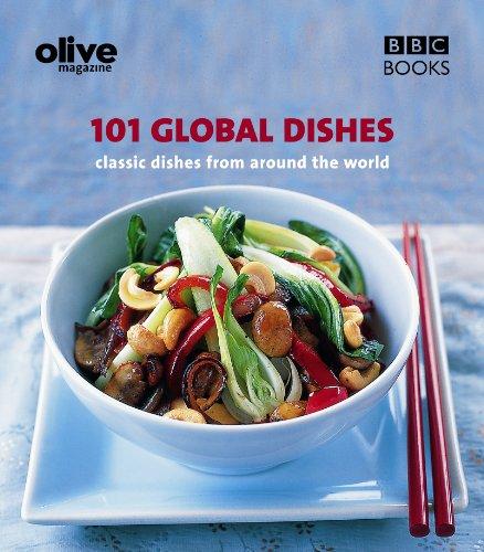 Olive: 101 Global Dishes (Olive Magazine)