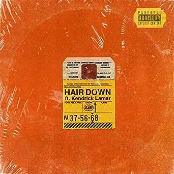Amazon.com: Hair Down [Explicit]: SiR feat. Kendrick Lamar ...