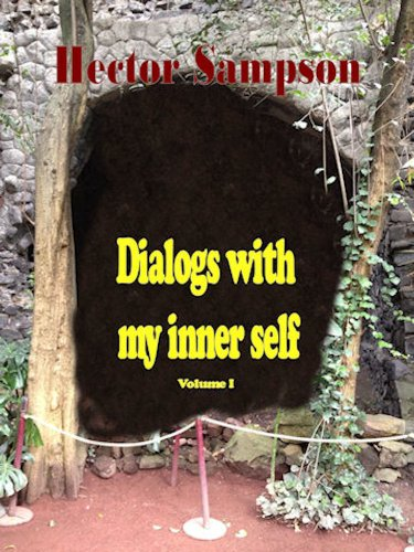 Dialogs with my inner self by [Sampson, Hector]