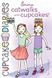 Best Cupcakes - Emma Catwalks and Cupcakes! Review