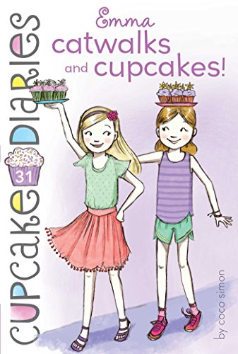 Emma Catwalks and Cupcakes! (Cupcake Diaries)
